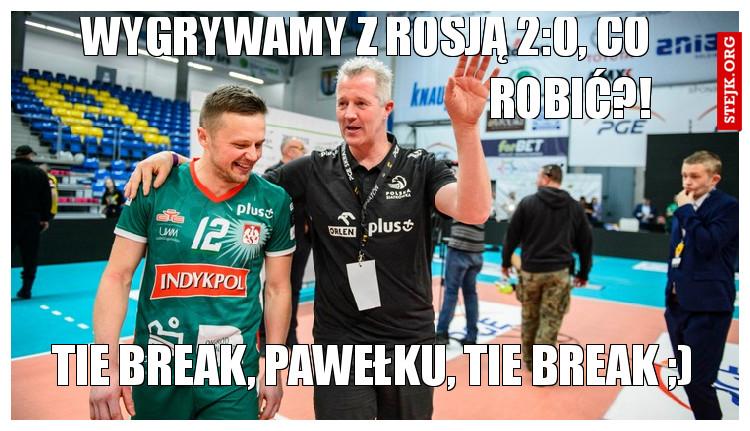 Wygrywamy z Rosją 2:0, co robić?!