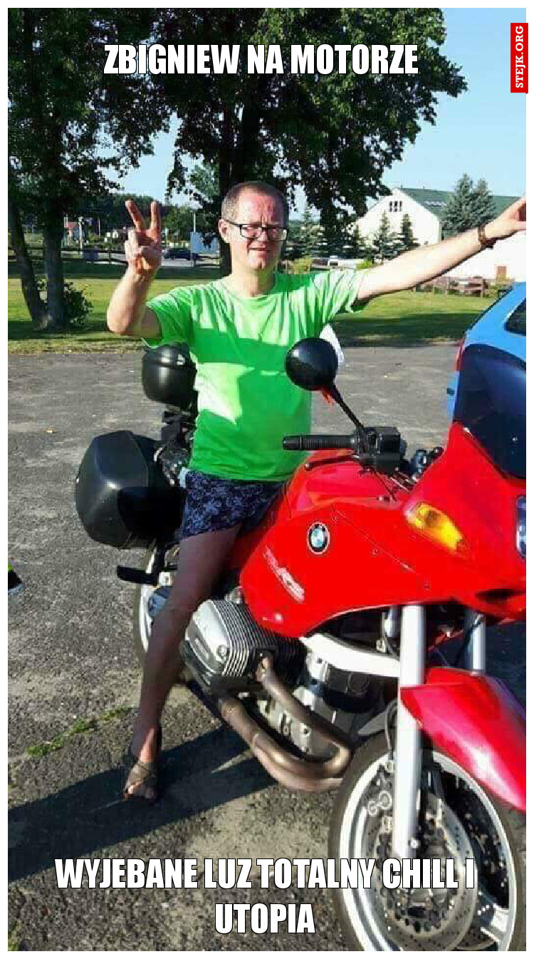 Zbigniew na motorze