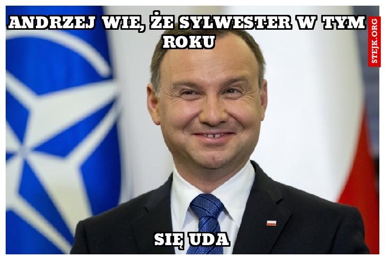 Andrzej wie, że sylwester w tym roku