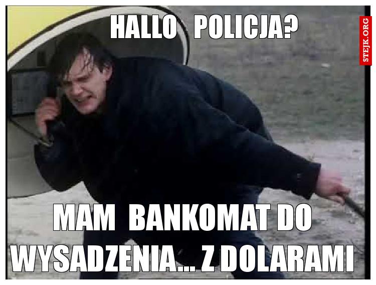 hallo   policja?
