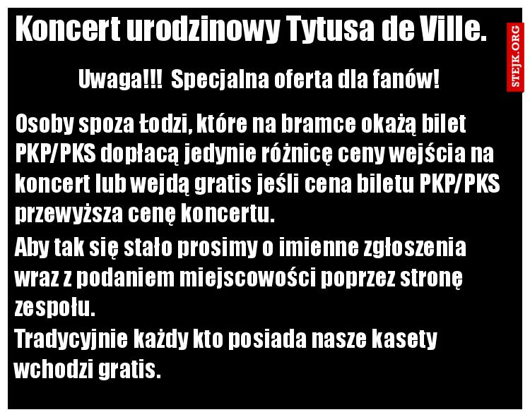 Koncert urodzinowy Tytusa de Ville.