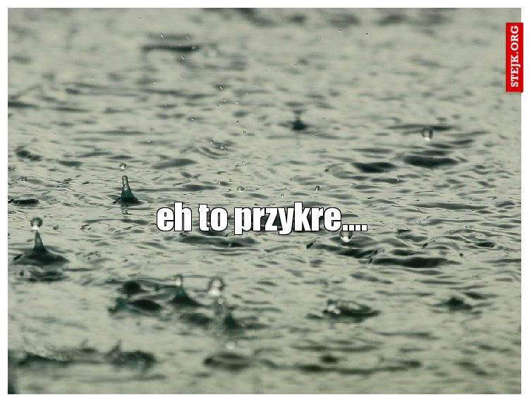 eh to przykre....